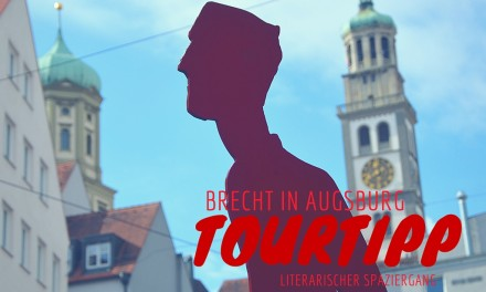 Brecht in Augsburg: Spurensuche zu literarischen Orten