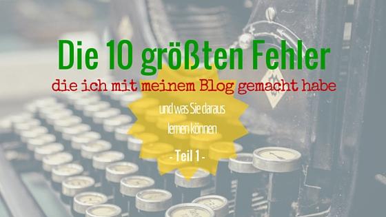 10 Fehler im Blog – Teil 1
