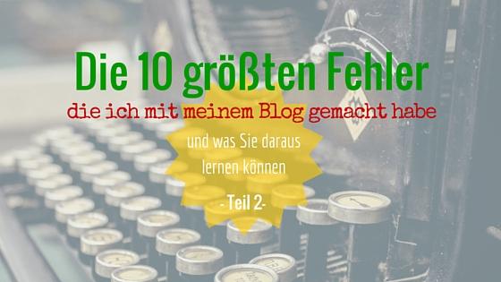 10 Fehler im Blog Teil 2