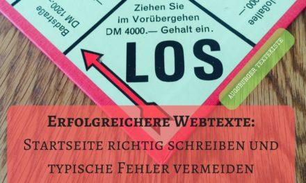 Erfolgreichere Webtexte: Startseite richtig schreiben und typische Fehler vermeiden