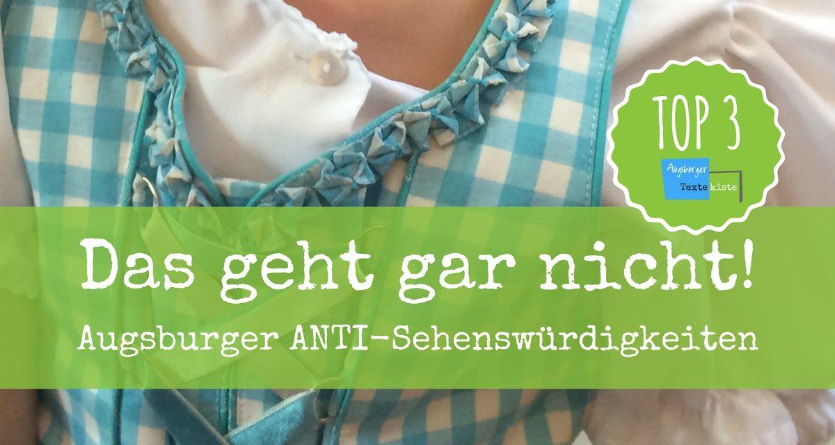 TOP 3 der Anti-Sehenswürdigkeiten in Augsburg